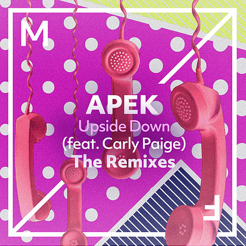 Upside Down (feat. Carly Paige) (The Remixes) de Apek
