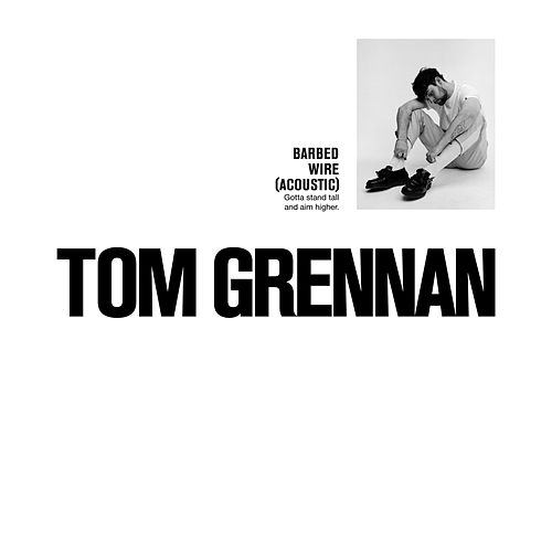 Barbed Wire (Acoustic) von Tom Grennan
