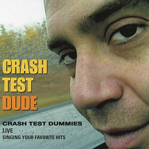 Crash Test Dude (Live) de Crash Test Dummies