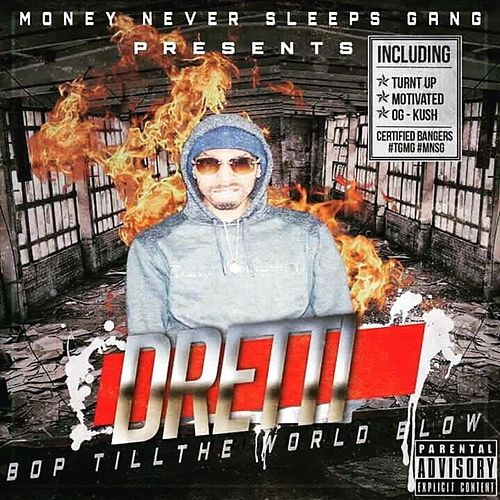Bop Till the World Blow by Dretti