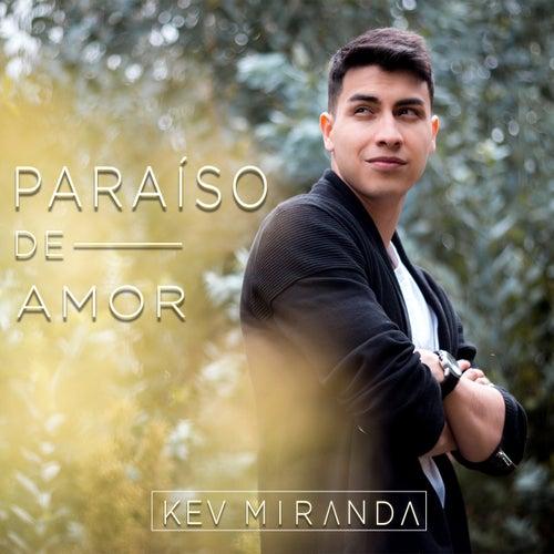 Paraíso de Amor de Kev Miranda