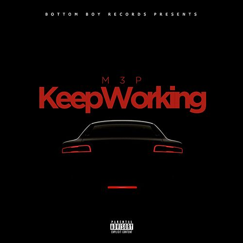 Keep Working von M.3.P