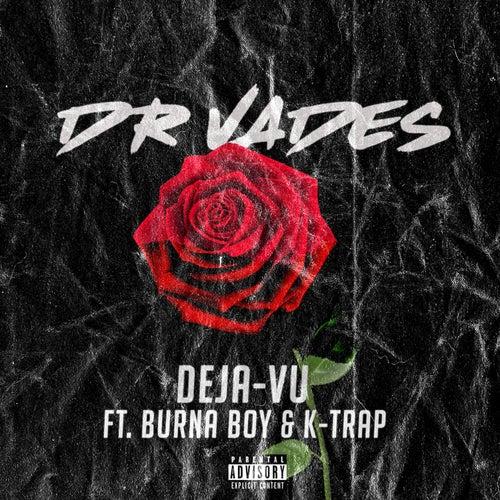 Deja-vu von Dr Vades