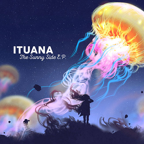 The Sunny Side EP by Ituana