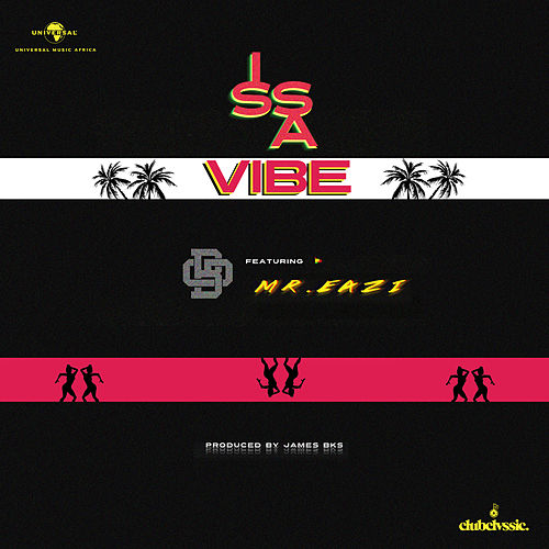 Issa Vibe by Bgmfk