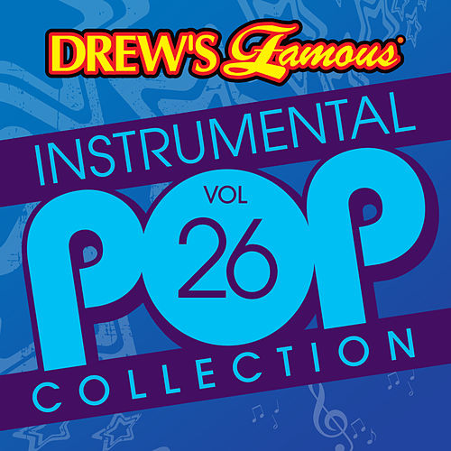 Drew's Famous Instrumental Pop Collection (Vol. 26) de The Hit Crew(1)