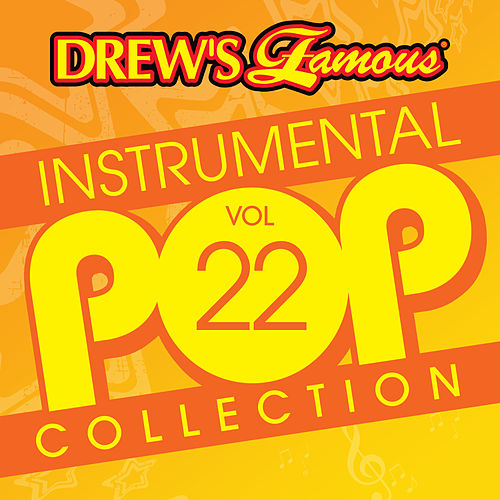Drew's Famous Instrumental Pop Collection (Vol. 22) de The Hit Crew(1)