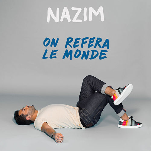On refera le monde by Nazim