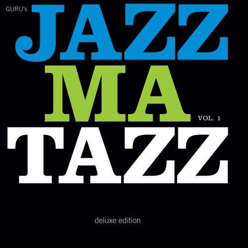 Guru's Jazzmatazz, Vol. 1 (Deluxe Edition) de Guru