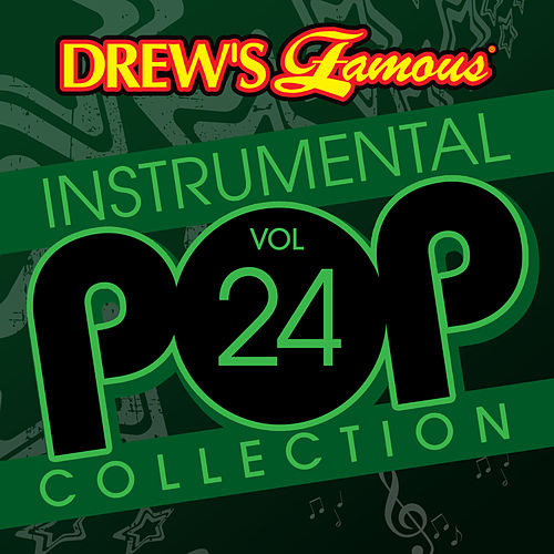 Drew's Famous Instrumental Pop Collection (Vol. 24) by The Hit Crew(1)