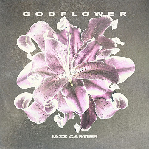 GODFLOWER de Jazz Cartier