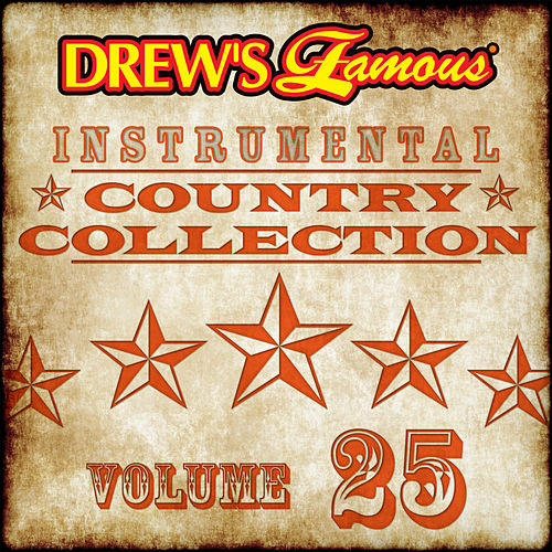 Drew's Famous Instrumental Country Collection (Vol. 25) de The Hit Crew(1)