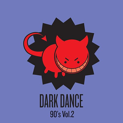 Dark Dance 90's: Vol. 2 von Various Artists