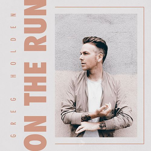 On the Run de Greg Holden