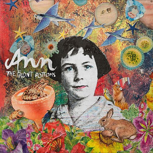 Ann by The Front Bottoms
