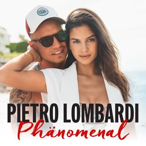 Phänomenal von Pietro Lombardi
