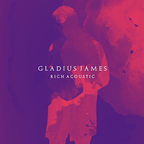 Rich (Acoustic) by Gladius James
