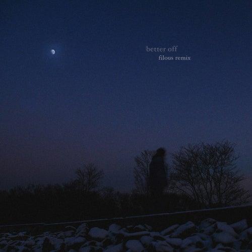 better off (filous Remix) de Jeremy Zucker