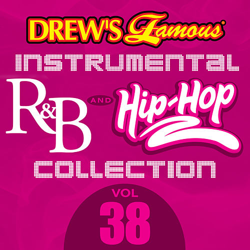 Drew's Famous Instrumental R&B And Hip-Hop Collection (Vol. 38) by Victory