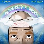 Medicated n' faded by Psapp
