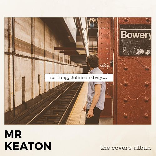 So Long, Johnnie Gray... (The Covers Album) de Mrkeaton