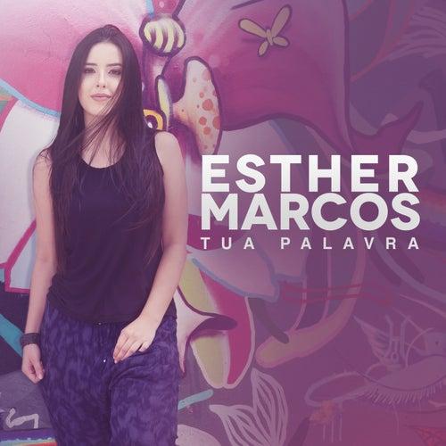 Tua Palavra de Esther Marcos