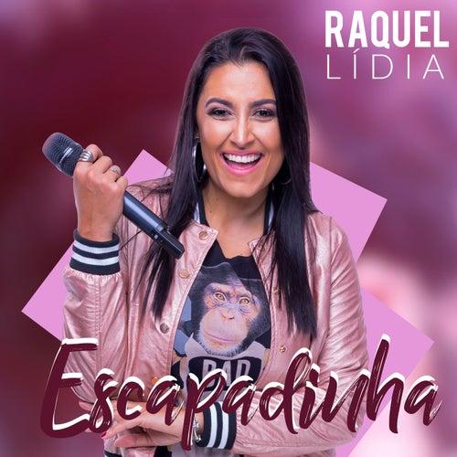 Escapadinha by Raquel Lídia