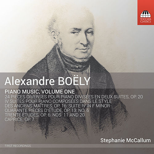 Boëly: Piano Music, Vol. 1 by Stephanie McCallum