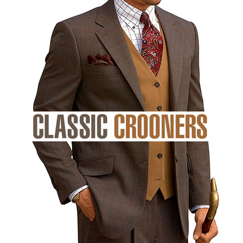Classic Crooners by Various Artists