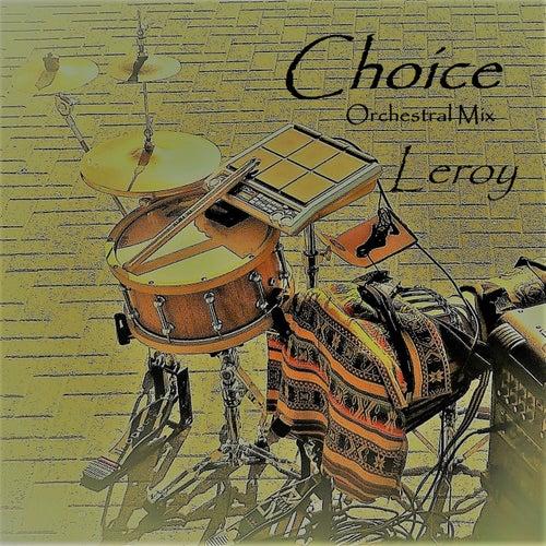 Leroy ORCHESTRAL MIX de Choice