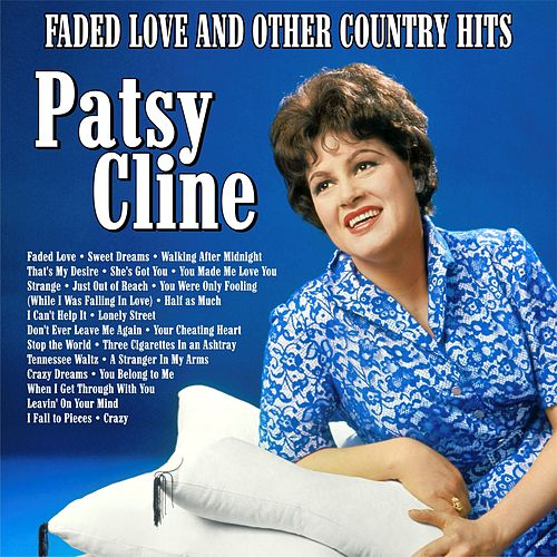Faded Love and Other Country Memories von Patsy Cline