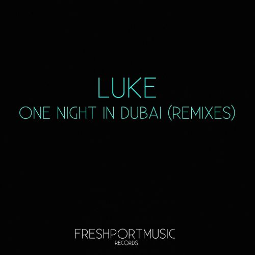 One Night in Dubai von Luke Campbell