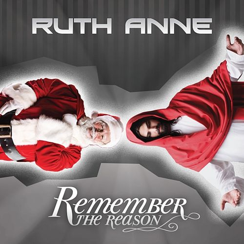 Remember the Reason by Ruthanne