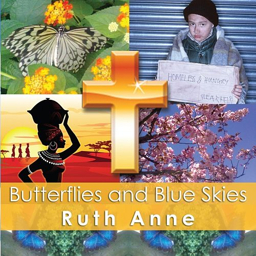 Butterflies and Blue Skies by Ruthanne