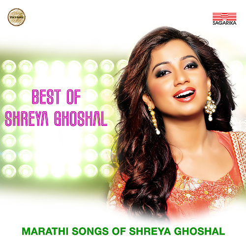 Best of Shreya Ghoshal by Shreya Ghoshal