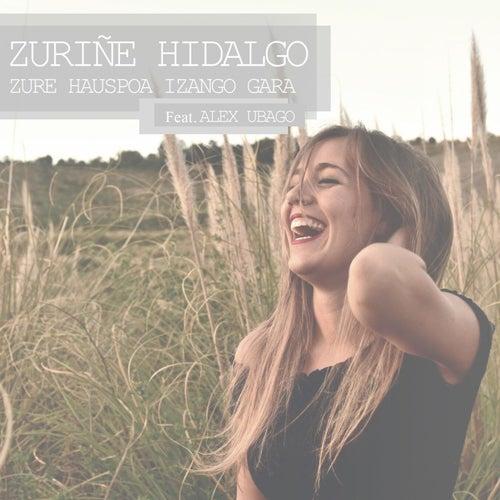 Zure hauspoa izango gara (feat. Alex Ubago) by Zuriñe Hidalgo