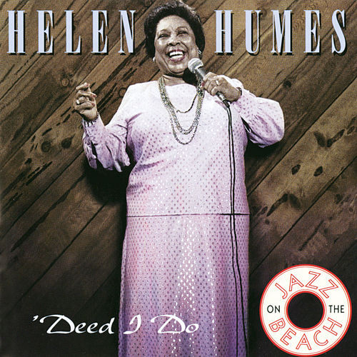 'Deed I Do fra Helen Humes