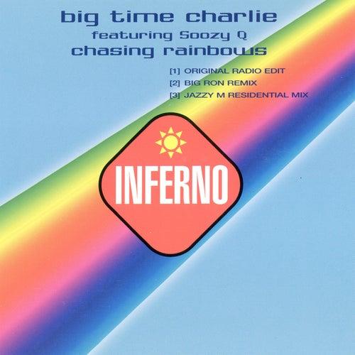 Chasing Rainbows von Big Time Charlie