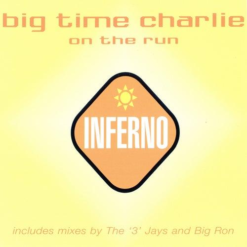 On The Run von Big Time Charlie