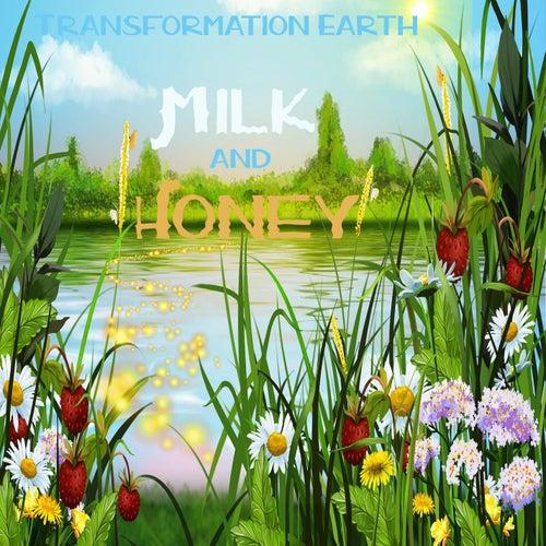 Milk and Honey de Transformation Earth