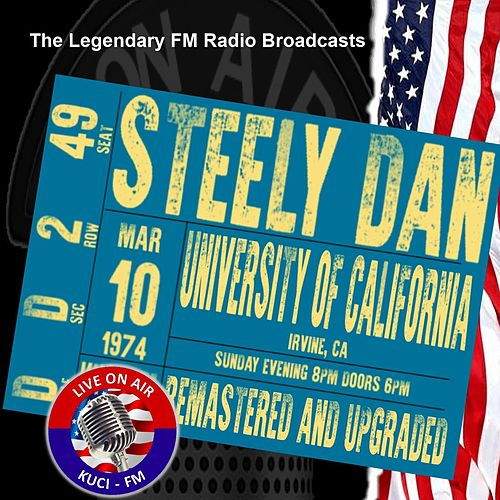 Legendary FM Broadcasts - University Of California CA  10th March 1974 by Steely Dan