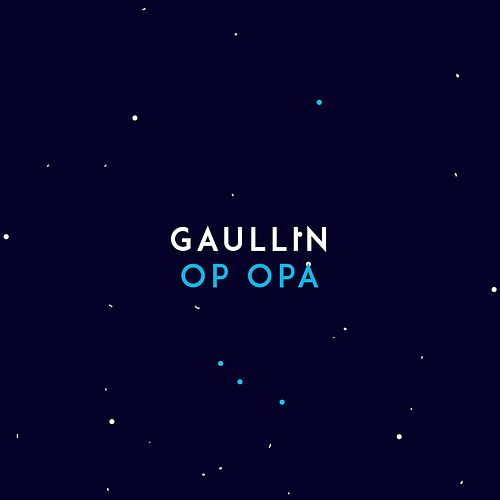 Op Opa de Gaullin