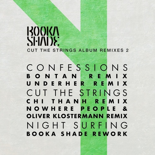 Cut the Strings - Album Remixes 2 von Booka Shade