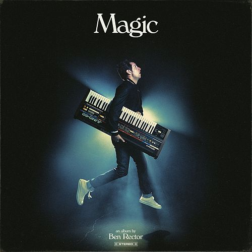 Magic by Ben Rector