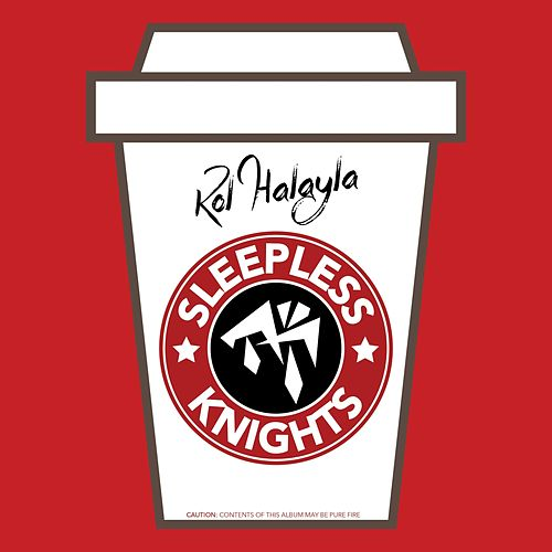 Sleepless Knights von Kol Halayla (Rutgers University)
