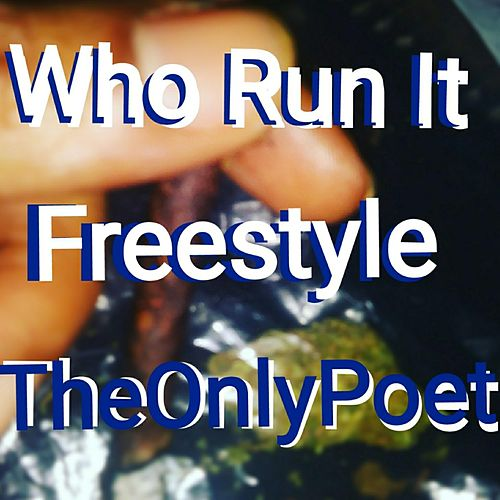 Who Run It Freestyle de Theonlypoet