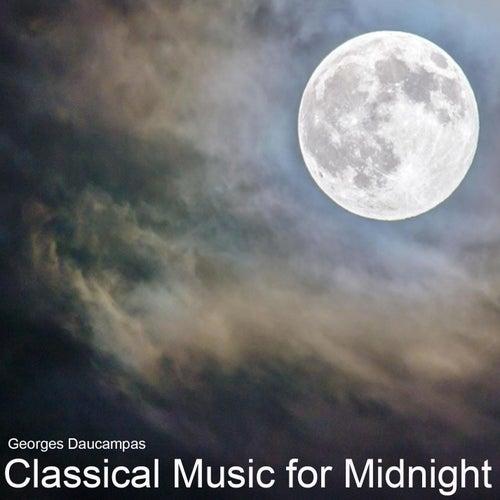 Classical Music for Midnight von Georges Daucampas