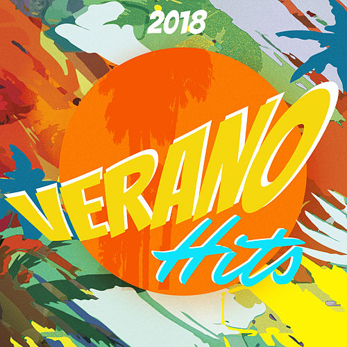 Verano Hits von Various Artists