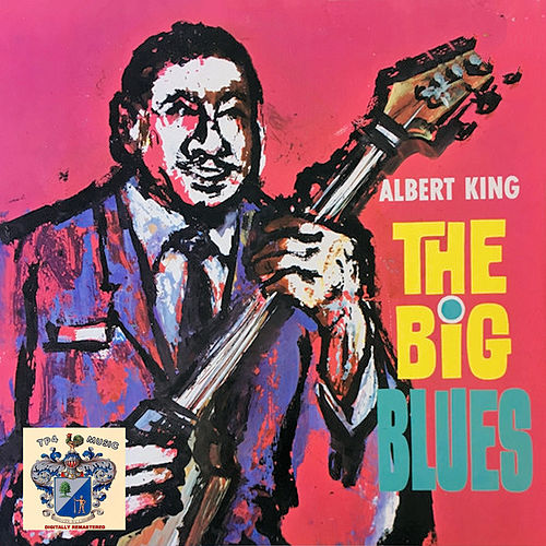 The Big Blues by Albert King