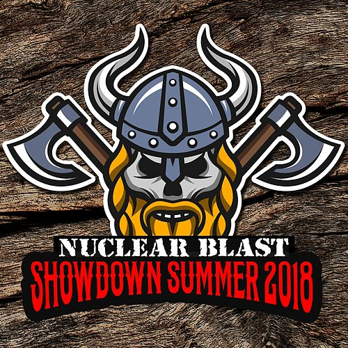Nuclear Blast Showdown Summer 2018 by Various Artists